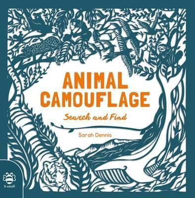 Animal Camouflage: Search and Find - Sam Hutchinson