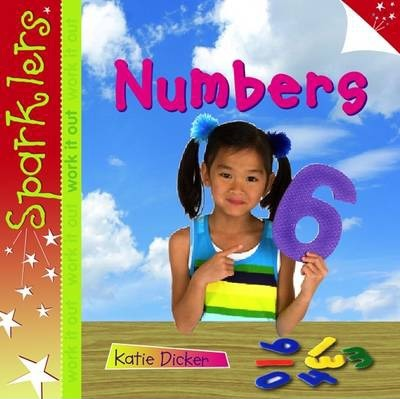 Numbers: Sparklers - Work It Out - Katie Dicker