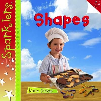 Shapes: Sparklers - Work It Out - Katie Dicker