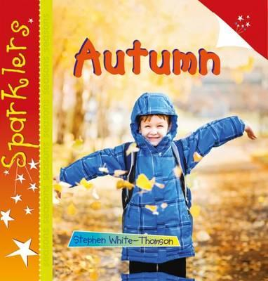 Autumn: Sparklers - Steve White-Thomson