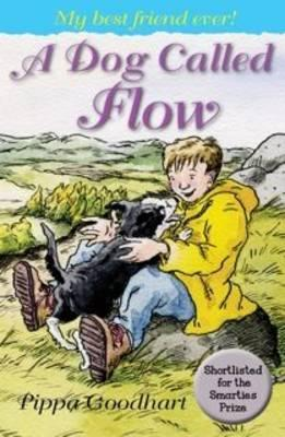 A Dog Called Flow - Pippa Goodhart