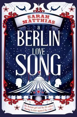A Berlin Love Song - Sarah Matthias
