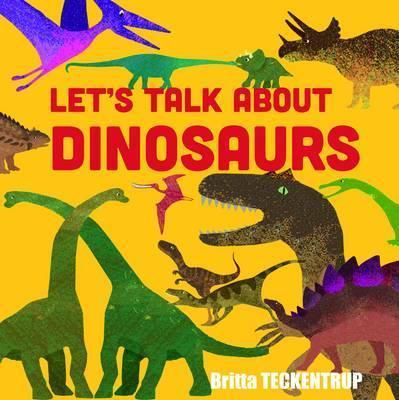 Let's Talk About Dinosaurs - Linda Blackford
