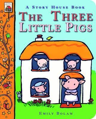 The Three Little Pigs - Emily Bolam