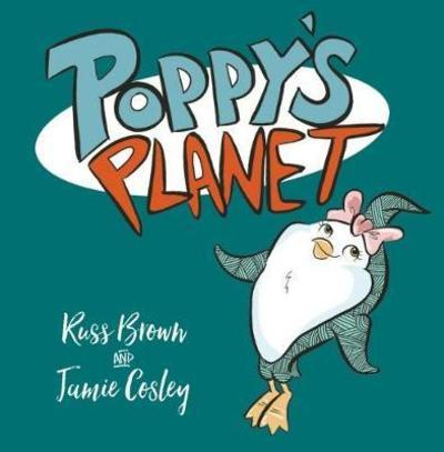 Poppy's Planet - Russ Brown