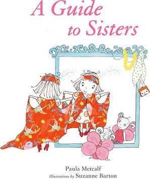 A Guide to Sisters - Paula Metcalf