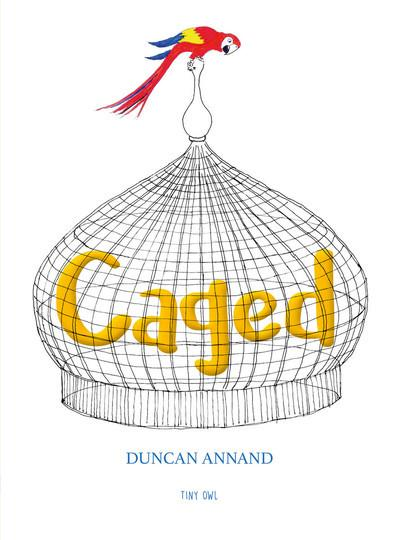 Caged - Duncan Annand