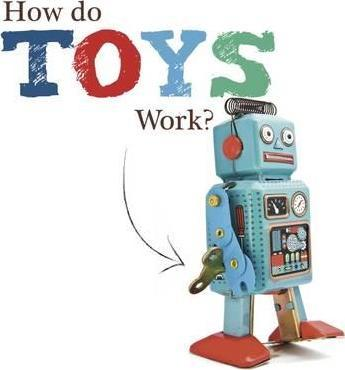 How Do Toys Work? - Johanna Brundle