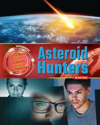Asteroid Hunters - Ruth Owen