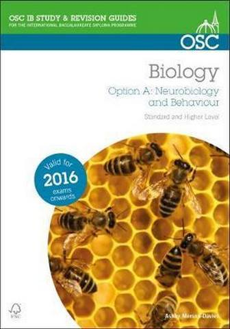 IB Biology Option A Neurobiology and Behavior - Ashby Merson-Davies