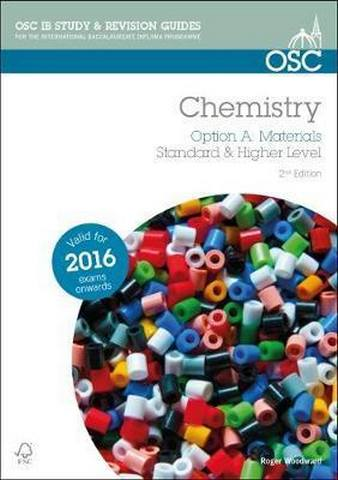 IB Chemistry - Option A: Materials - Roger Woodward