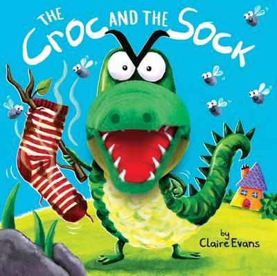 The Croc and the Sock - Claire Evans