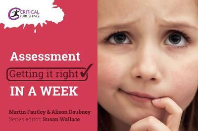 Assessment: Getting it Right in a Week - Martin Fautley