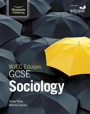 WJEC Eduqas GCSE Sociology: Student Book - Steve Tivey