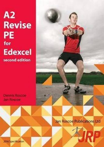 A2 Revise PE for Edexcel - Jan Roscoe