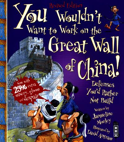 You Wouldn't Want To Work On The Great Wall Of China! - Jacqueline Morley