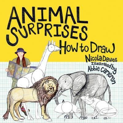 Animal Surprises: How to Draw - Abbie Cameron