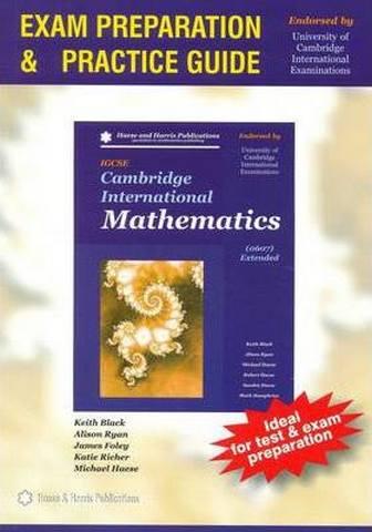 Cambridge International Mathematics IGCSE 0607 Extended: Exam Preparation and Practice Guide - Keith Black