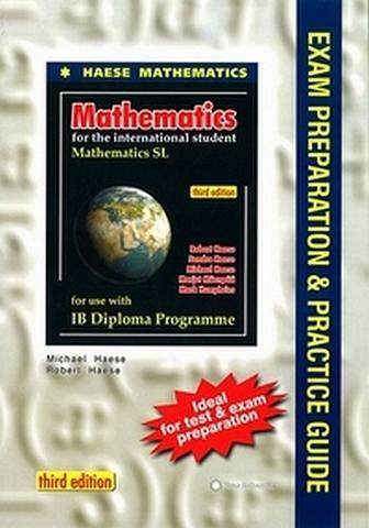 Mathematics SL Exam Preparation and Practice Guide - Robert Haese