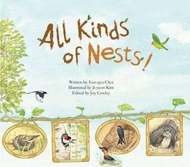 All Kinds of Nests: Birds - Eun-Gyu Choi