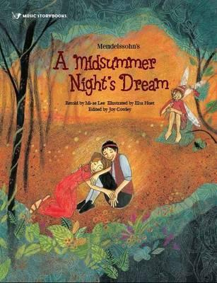 Mendelssohn's A Midsummer Night's Dream - Joy Cowley