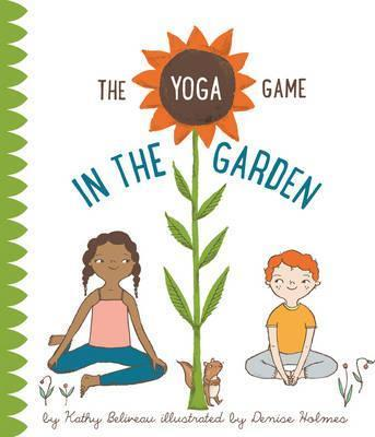 The Yoga Game In The Garden - Kathy Beliveau