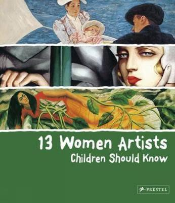13 Women Artists Children Should Know - Betina Schuemann