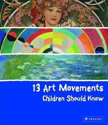 13 Art Movements Children Should Know - Brad Finger