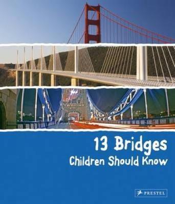 13 Bridges Children Should Know - Brad Finger