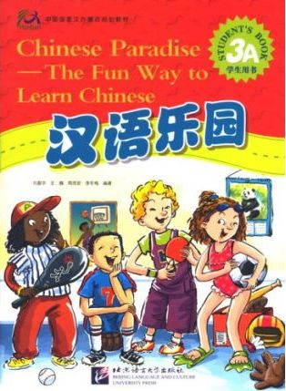 Chinese Paradise vol.3A - Students Book - Fuhua Liu