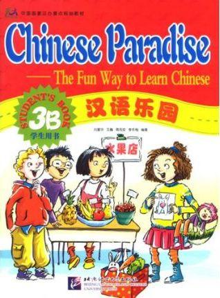 Chinese Paradise vol.3B - Student's Book - Fuhua Liu