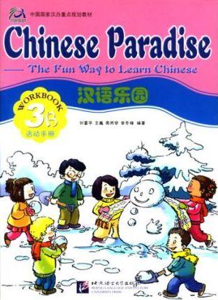 Chinese Paradise vol.3B - Workbook - Fuhua Liu