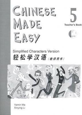 Chinese Made Easy vol.5 - Teacher's Book - M. Yamin