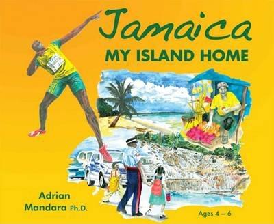 Jamaica My Island Home - Adrian Mandara