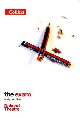 Collins National Theatre Plays - The Exam - Andy Hamilton