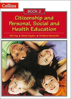 Collins Citizenship and PSHE - Book 2 - Pat King