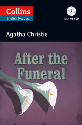 After the Funeral: B2 (Collins Agatha Christie ELT Readers) - Agatha Christie