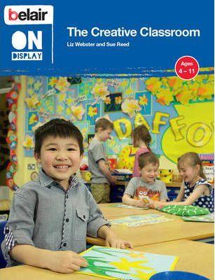 Belair On Display - The Creative Classroom - Liz Webster