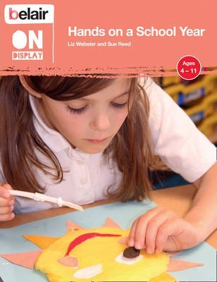 Belair On Display - Hands on a School Year - Liz Webster