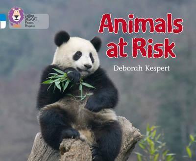 Animals at Risk: Band 04 Blue/Band 10 White - Deborah Kespert