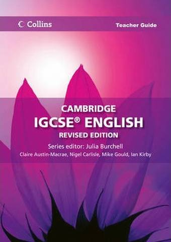 Cambridge IGCSE (TM) English Teacher Guide (Collins Cambridge IGCSE (TM)) - Claire Austin-Macrae
