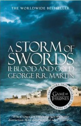 A Storm of Swords: Part 2 Blood and Gold (A Song of Ice and Fire