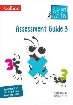 Assessment Guide 3 (Busy Ant Maths) - Peter Clarke