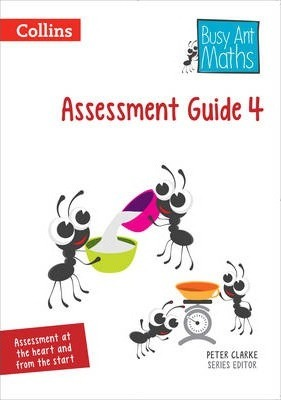 Assessment Guide 4 (Busy Ant Maths) - Peter Clarke