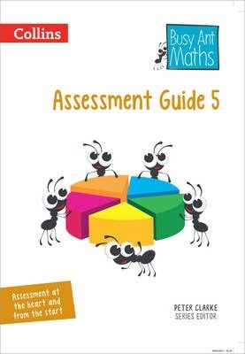 Assessment Guide 5 (Busy Ant Maths) - Peter Clarke