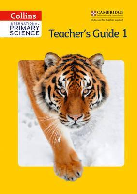 Collins International Primary Science - International Primary Science Teacher's Guide 1 - Phillipa Skillicorn