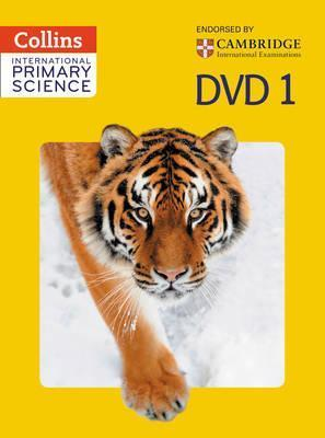 Collins International Primary Science - International Primary Science DVD 1 - Phillipa Skillicorn