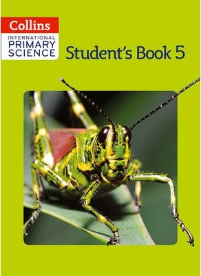 Collins International Primary Science - International Primary Science Student's Book 5 - Daphne Paizee