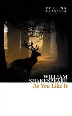 As You Like It (Collins Classics) - William Shakespeare