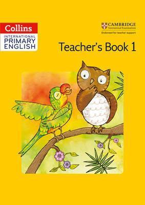 Collins Cambridge International Primary English - International Primary English Teacher's Book 1 - Joyce Vallar